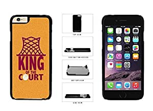 Basketball Its King of the Court body Plastic Phone Case early Back to Cover Apple iphone 6 4.7