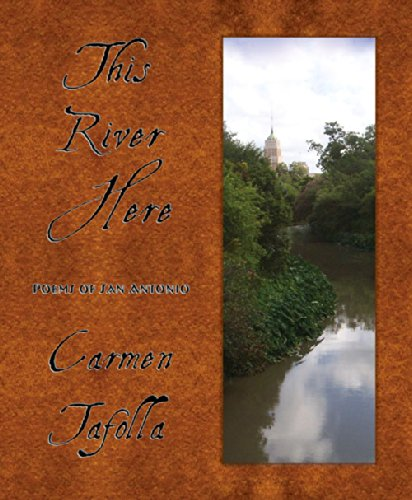 This River Here: Poems of San Antonio by Wings Press