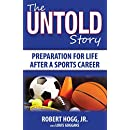 The Untold Story: Preparation for Life After a Sports Career