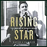 Rising Star: The Making of Barack Obama | David Garrow