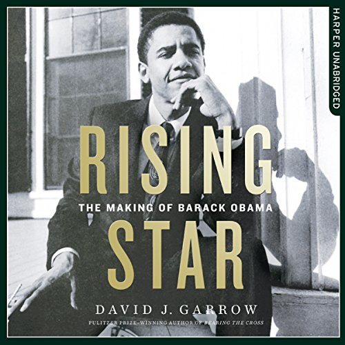 Rising Star: The Making of Barack Obama by HarperCollins Publishers Limited