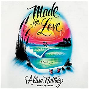 Made for Love Audiobook