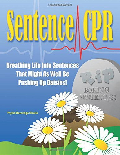 Sentence CPR: Breathing Life into Sentences That Might As Well Be Pushing up Daisies!
