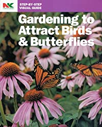Gardening to Attract Birds and Butterflies (8-Land 102003)
