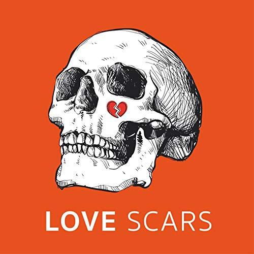 Love Scars [Explicit]