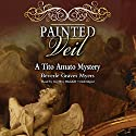 Painted Veil: The Second Baroque Mystery Audiobook by Beverle Graves Myers Narrated by Geoffrey Blaisdell