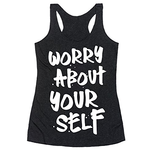 LookHUMAN Worry About Yourself Large Heathered Black Women's Racerback Tank