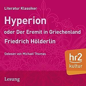 Hyperion oder Der Eremit aus Griechenland Hörbuch