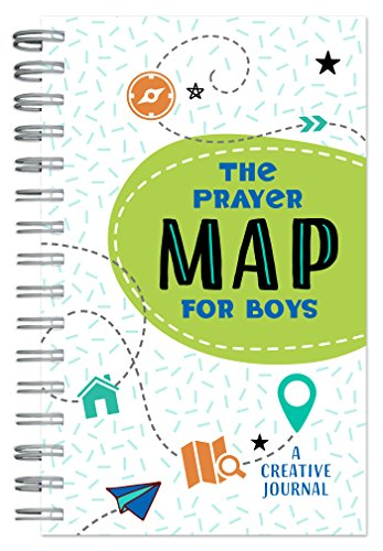 Spiritual Map (The Prayer Map for Boys: A Creative Journal)