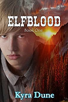 Elfblood (Elfblood Trilogy #1) by [Dune, Kyra]