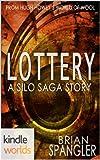 Silo Saga: Lottery (Kindle Worlds Novella)