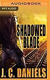Shadowed Blade (Colbana Files)