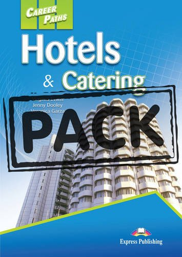 Career Paths: Hotels & Catering: Student's Book + (class Audio Cds) by Express Publishing UK Ltd