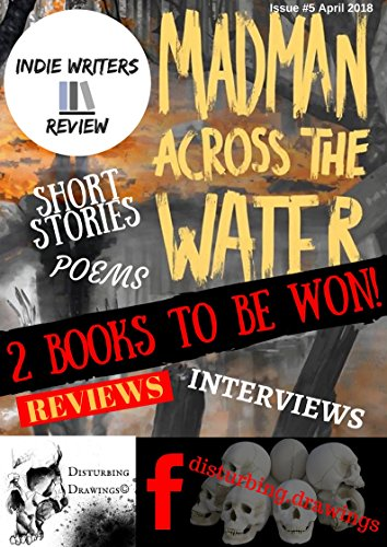 Indie Writer Review Issue 5: April 2018