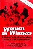 Women As Winners, Dorothy Jongeward and Dru Scott, 0201034352