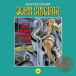 Der siebenarmige Tod (John Sinclair - Tonstudio Braun Klassiker 92)