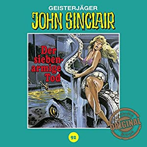 Der siebenarmige Tod (John Sinclair - Tonstudio Braun Klassiker 92) Hörspiel