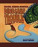 Dinosaur Trouble, Dick King-Smith, 1596439351