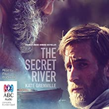 The Secret River Audiobook by Kate Grenville Narrated by Paul Blackwell