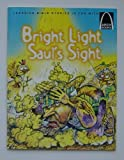 Bright Light, Saul's Sight, Arch Books Staff, 0570075521