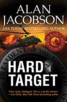 Hard Target (OPSIG Team Black Series Book 2) by [Jacobson, Alan]