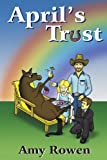 April's Trust, Amy Rowen, 0595223737