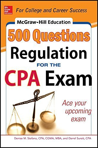 McGraw-Hill Education 500 Regulation Questions for the CPA Exam (McGraw-Hill's 500 Questions) by Stefano, Denise M., Surett, Darrel (2014) Paperback
