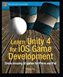 Learn Unity 4 for iOS Game Development, Philip Chu, 1430248750