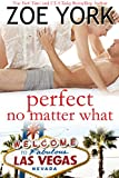 Perfect No Matter What: Laney & Kyle Do Vegas (Wardham Book 5)
