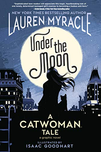 Under the Moon: A Catwoman Tale (City Under The Moon)