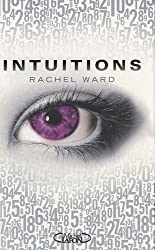 Intuitions, Tome 1 :