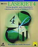 LaserJet 4 Typography and Graphics, Ross Smith, 0679746412