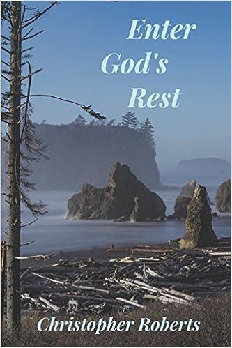Enter God's Rest