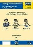 Lesen und Schreiben lernen! / Fördermaterial für den erfolgreichen Schriftspracherwerb.: D7 - Richtig Lesen und Schreiben lernen: Rechtschreibtraining mit lautgetreuen Wörtern, Abschreibtexte Teil 2