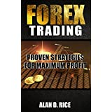 Forex Trading: Proven Strategies for Maximum Profit is a guide to help you understand the foreign exchange market and to show you how traders make profits. You are not going to find personal stories of success in these pages. Instead, you will find d...