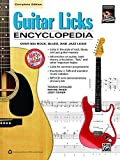 Guitar Licks Encyclopedia: Over 900 Rock, Blues, and Jazz Licks: Complete Edition