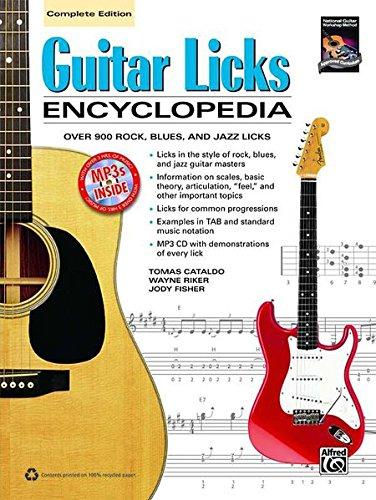 Guitar Licks Encyclopedia: Over 900 Rock, Blues, and Jazz Licks, Book & MP3 CD