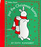Pat the Christmas Bunny, Edith Kunhardt Davis, 0307121607
