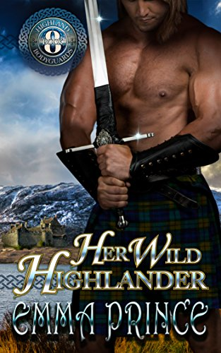 Her Wild Highlander (Highland Bodyguards, Book 8)