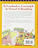 The Unschooling Handbook : How to Use the Whole World As Your Childs Classroom