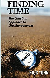Finding Time: A Christian Approach to Life Management