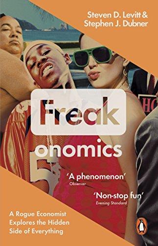 Freakonomics by Steven D. Levitt, Stephen J. Dubner