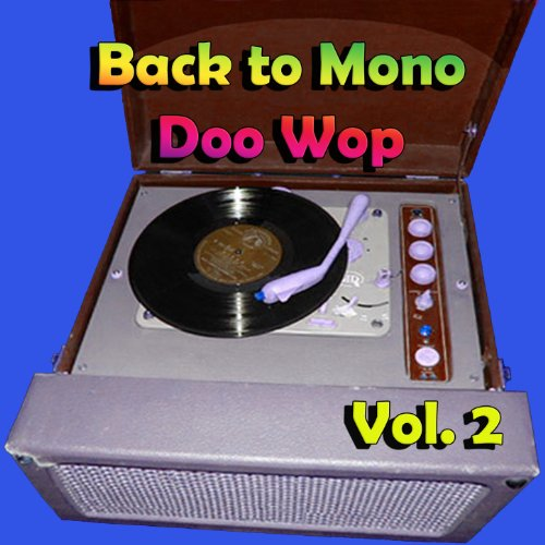 Back to Mono Doo Wop, Vol. 2