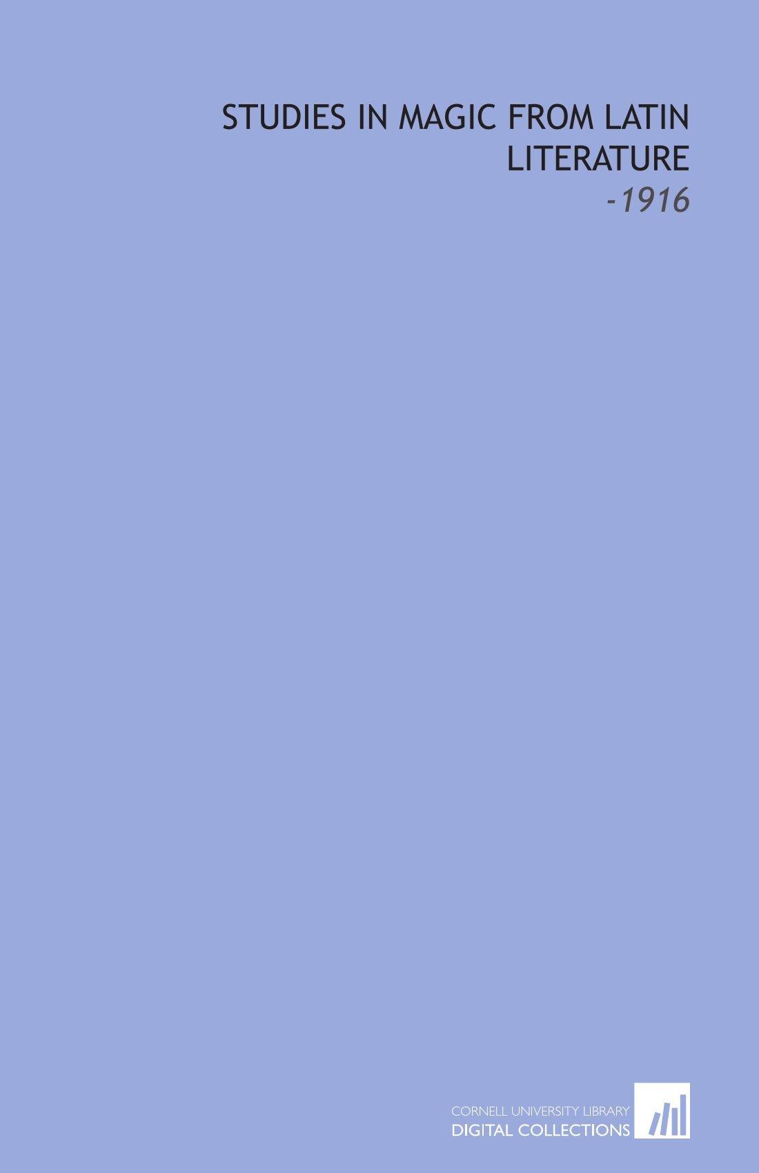Studies in Magic From Latin Literature: -1916 pdf epub