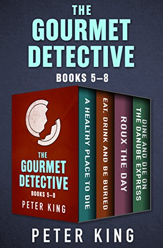 Reviews/Comments The Gourmet Detective Books – : Healthy Place Die; Eat, Drink and Buried; Roux the