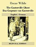 The Canterville Ghost / Das Gespenst von Canterville: English   German (German Edition)