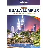 Lonely Planet Pocket Kuala Lumpur 1st Ed.: 1st Edition