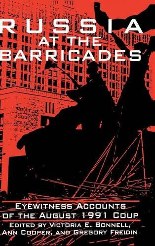 Russia at the Barricades: Eyewitness Accounts of the August 1991 ...