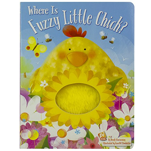 Where is Fuzzy Little Chick? Touch and Feel Board Book - PI Kids