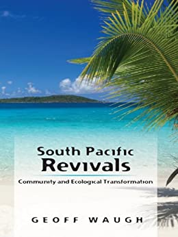 South Pacific Revivals by [Evans, Robert, Royree Jensen, Walo Ani, Geoff Waugh, Vuniani Nakauyaka]